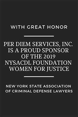 "Per Diem Services, Inc. is a proud sponsor of the 2019 NYSACSL Foundation's  ""Women For Justice"""